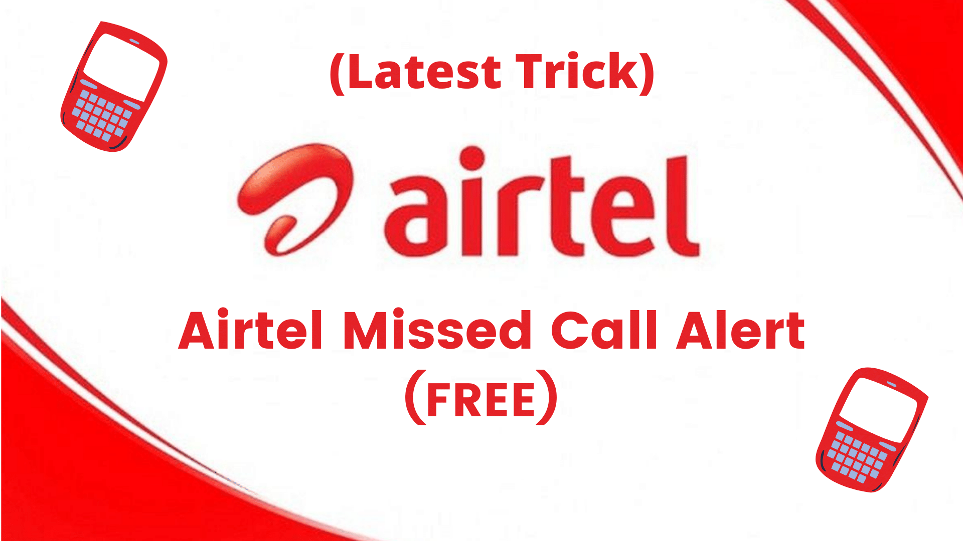 Activate and Deactivate Airtel Missed Call Alert Service