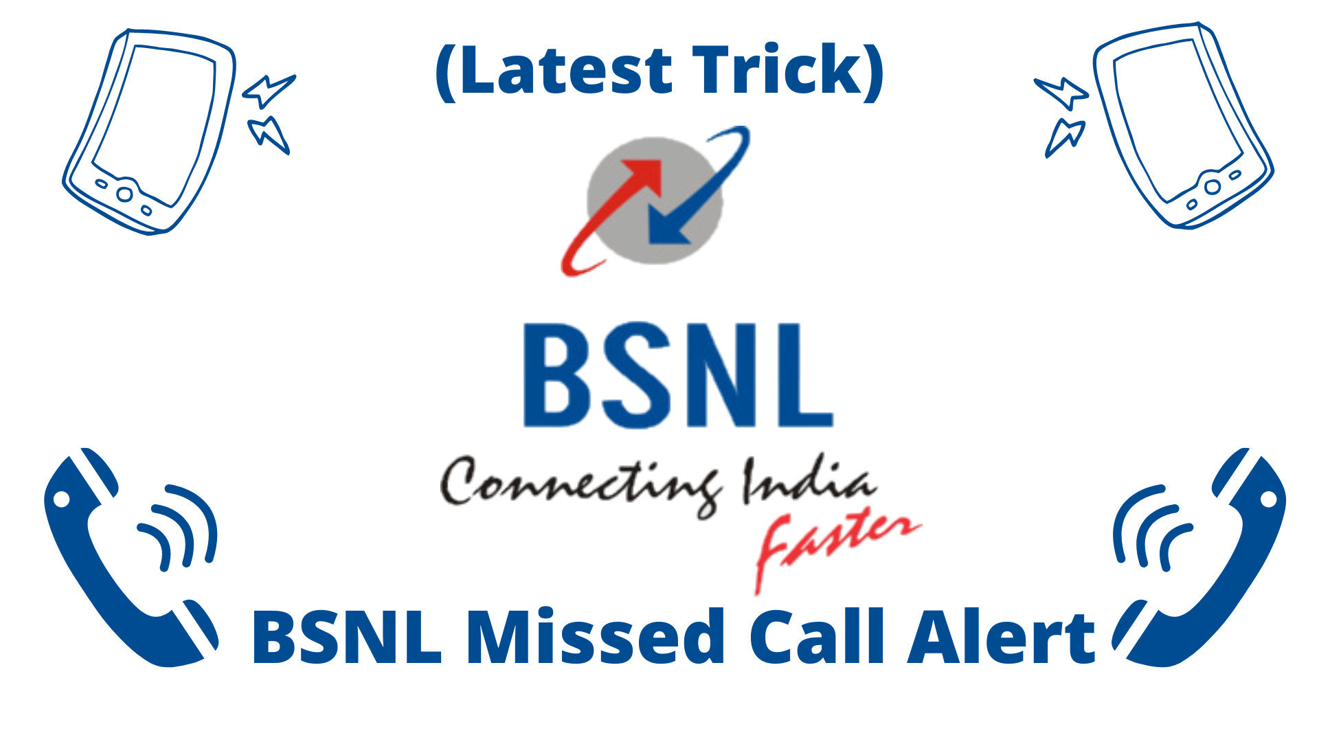 Activate and Deactivate Missed Call Alert Service in BSNL