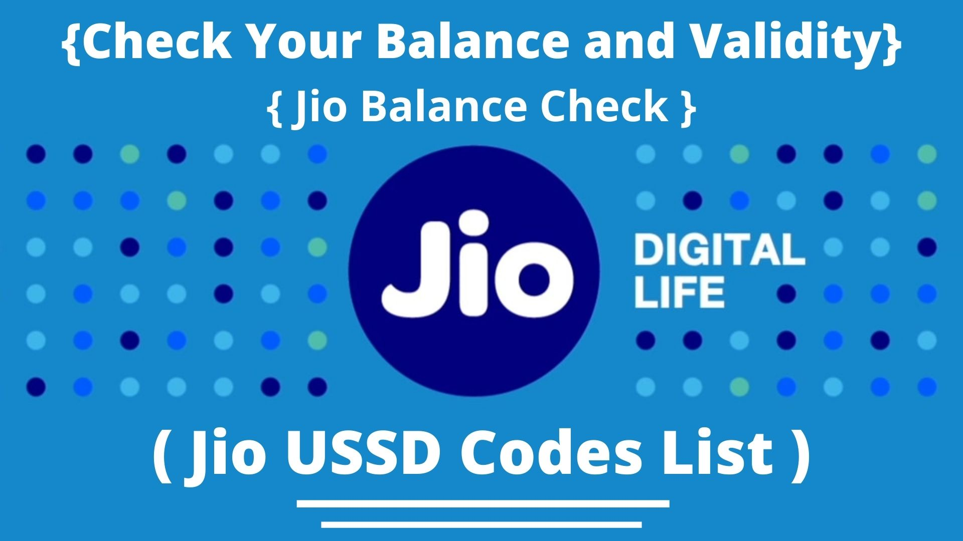 Jio USSD Codes List