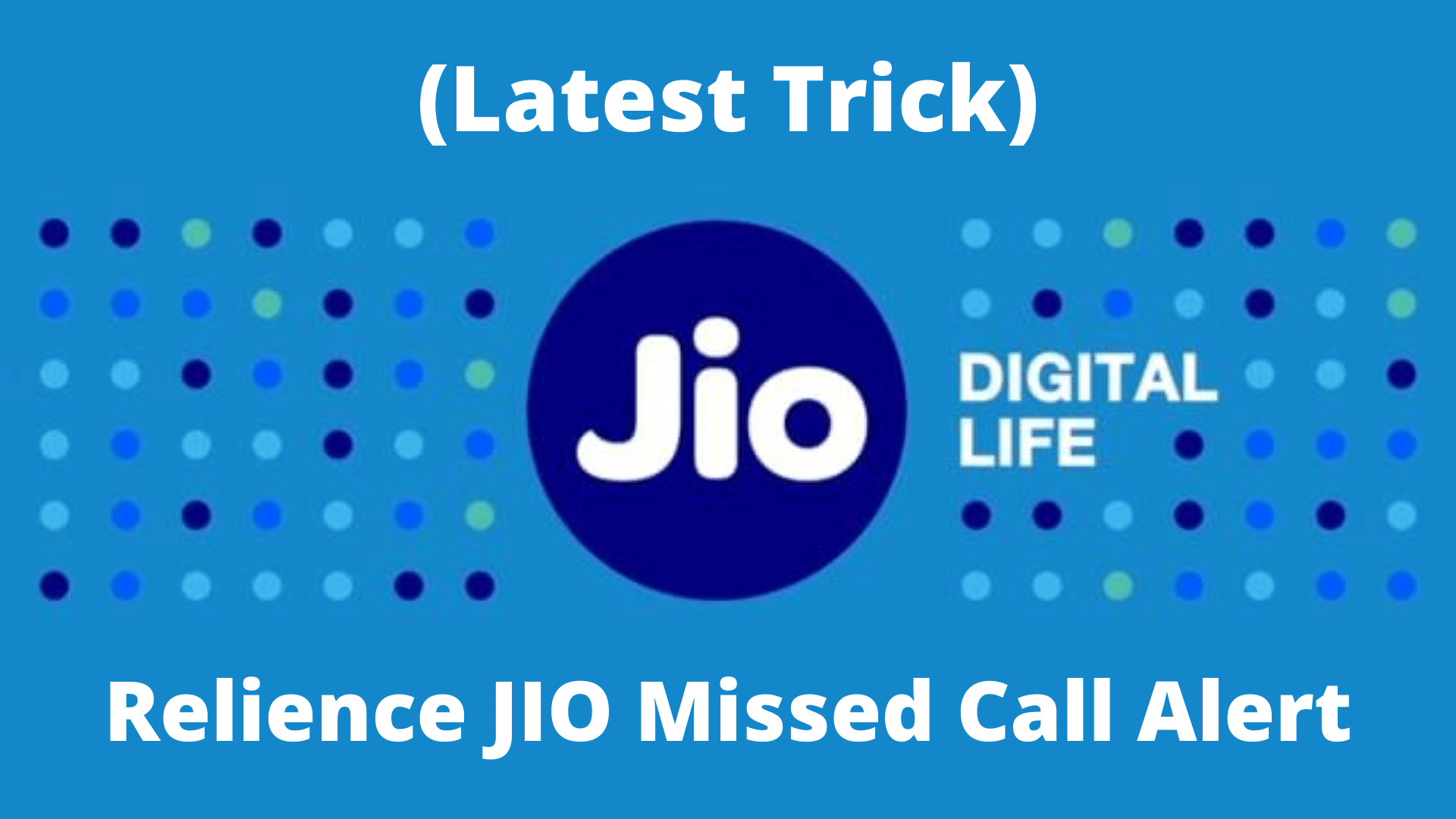 Activate and Deactivate Missed Call Alert in Reliance Jio