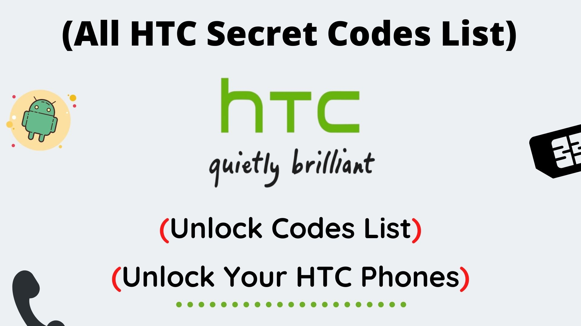 All HTC Secret Codes List